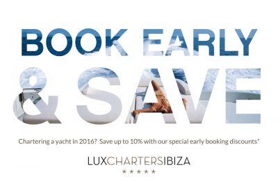 EARLY BOOKING OFFERS ON YACHT & MOTORBOAT CHARTERS for SUMMER 2016.