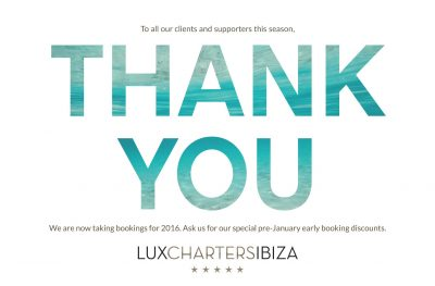LUX CHARTERS IBIZA WRAPS UP 2015